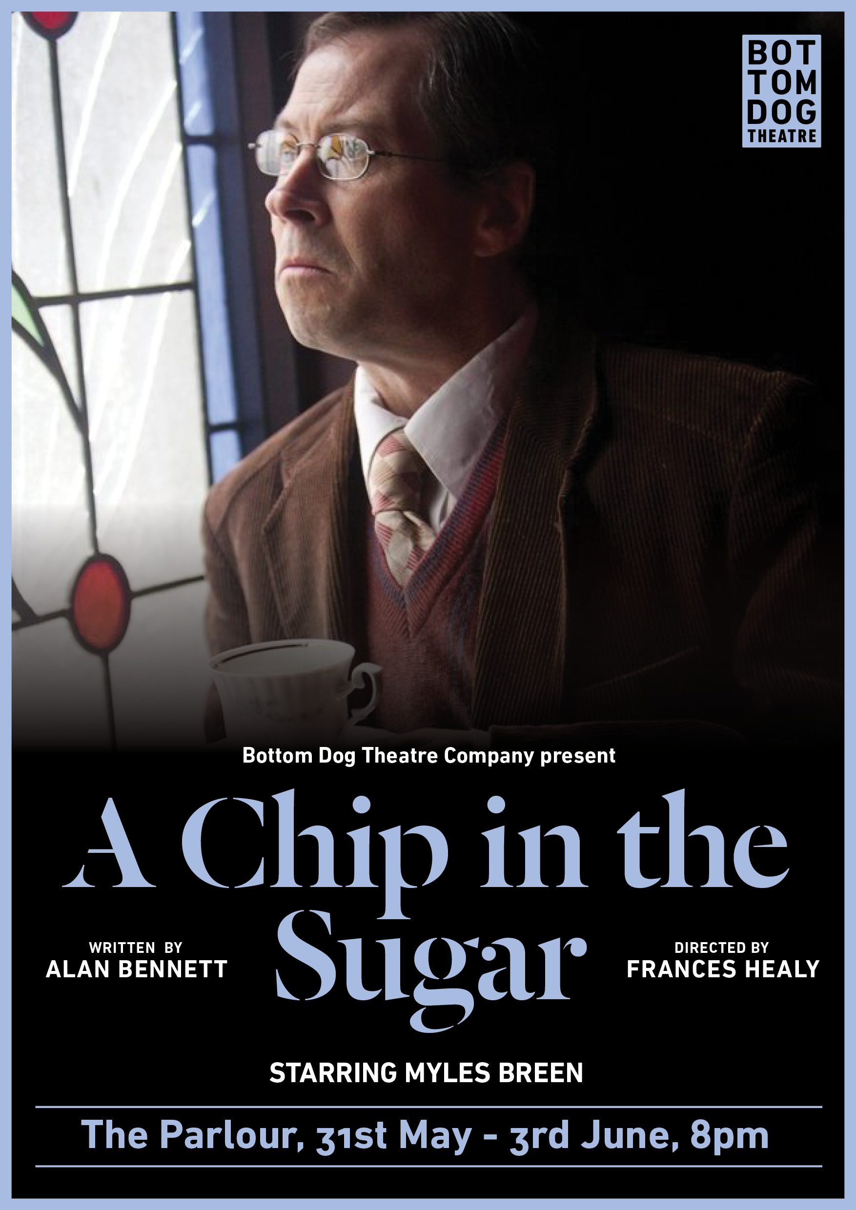 A chip in the sugar and A lady of letters